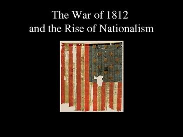 War of 1812 thesis statement